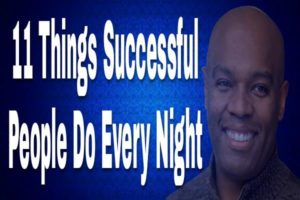 11 Things Successful To Do Before Going to Bed