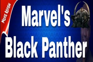 """""""Black Panther"""" Review"""