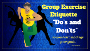 Group Exercise Etiquette The Do's And Dont Of Taking A Fitness Class